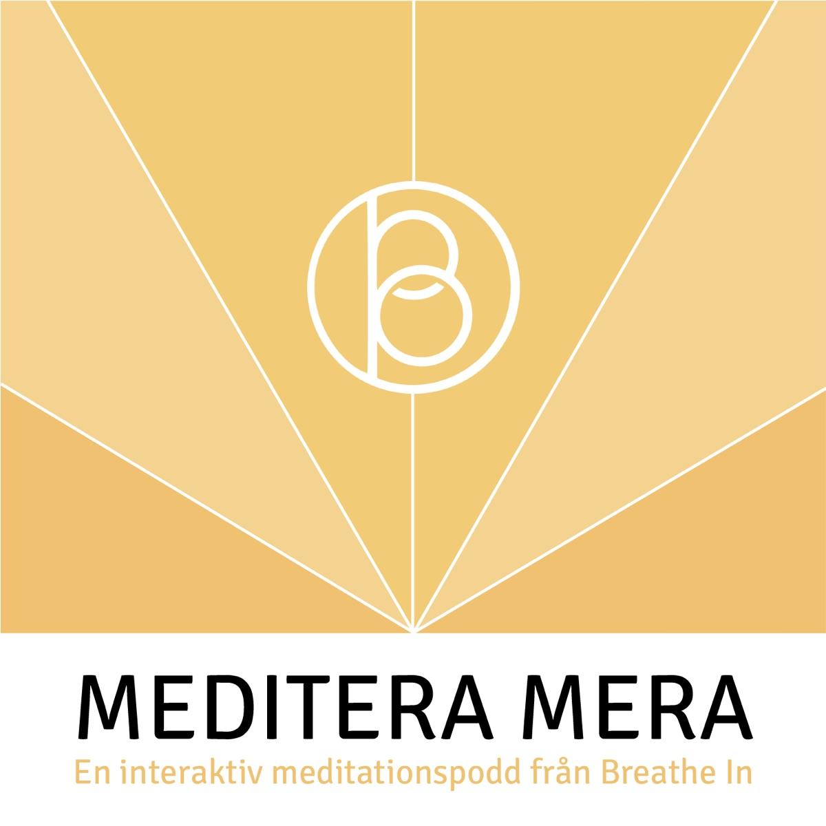 Meditera Mera - En podcast om meditation från Mindfully