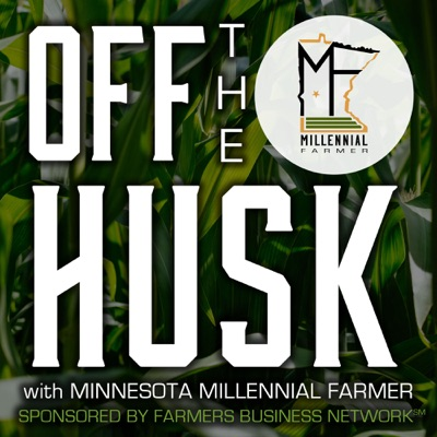 Off The Husk with The Millennial Farmer:Zachary Johnson