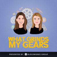 What Grinds My Gears podcast