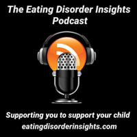 Eating Disorder Insights Podcast podcast