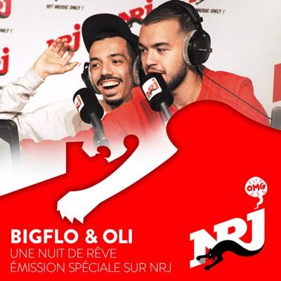 BIGFLO & OLI : Une Nuit de Rêve sur NRJ