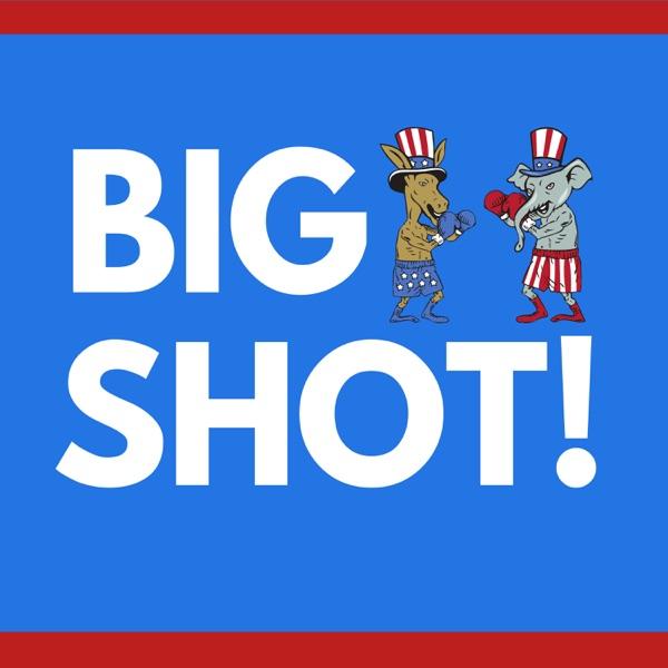 Big Shot! Podcast