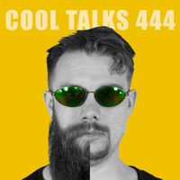 COOL TALKS 444 podcast