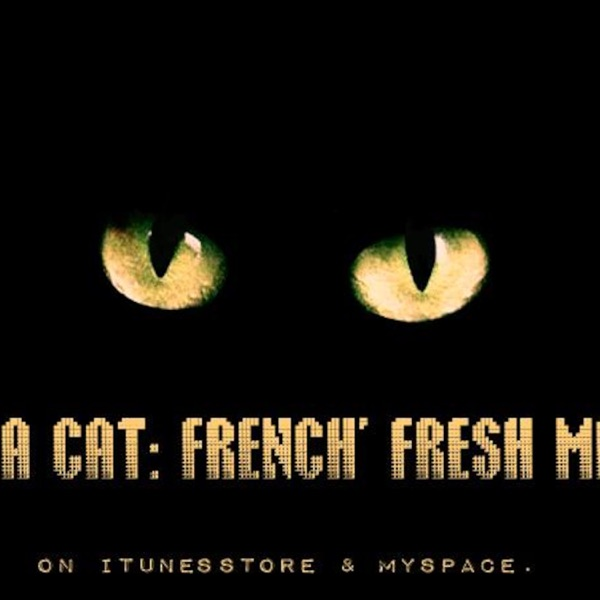 Da Cat' Podcast : French' Fresh mix