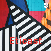 Eticast podcast