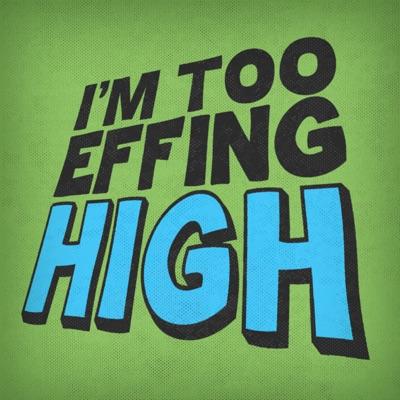 I'm Too Effing High:Campfire Media