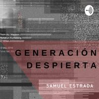 GENERACIÓN DESPIERTA podcast