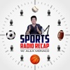 Sports Radio Recap w/ Alex Monaco artwork