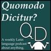 Quomodo Dicitur? Podcast artwork