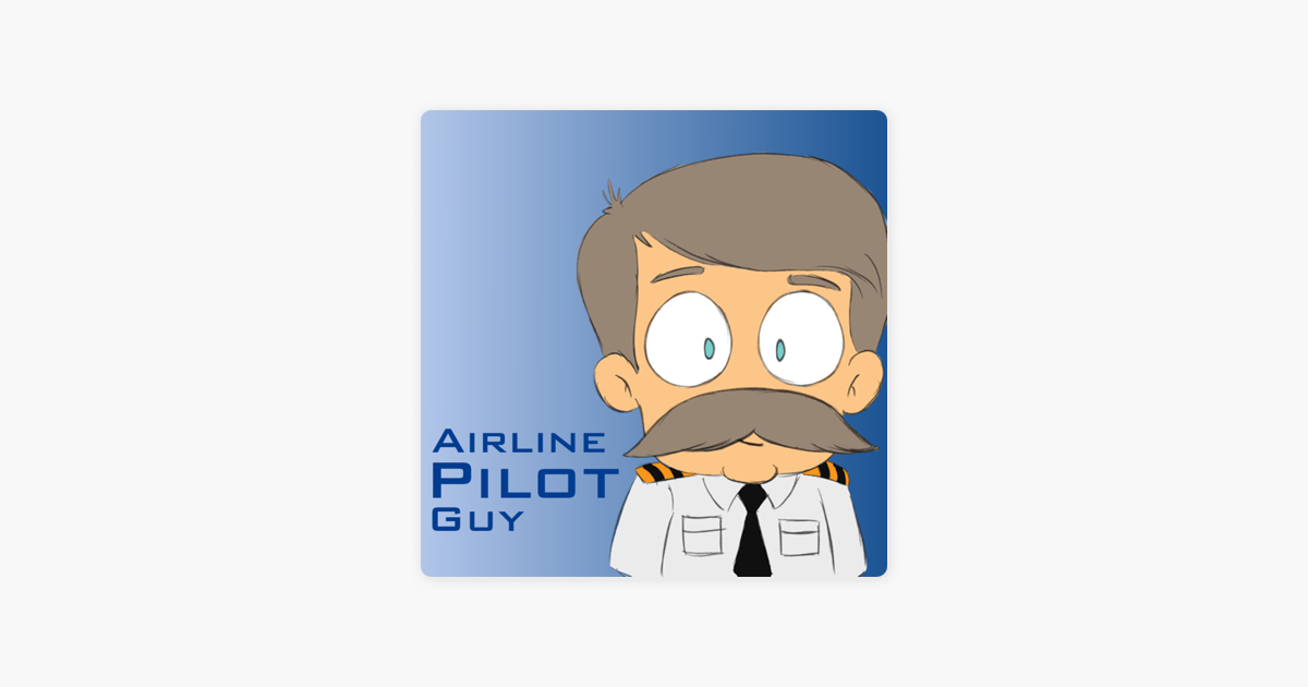 Airline Pilot Guy - Aviation Podcast on Apple Podcasts