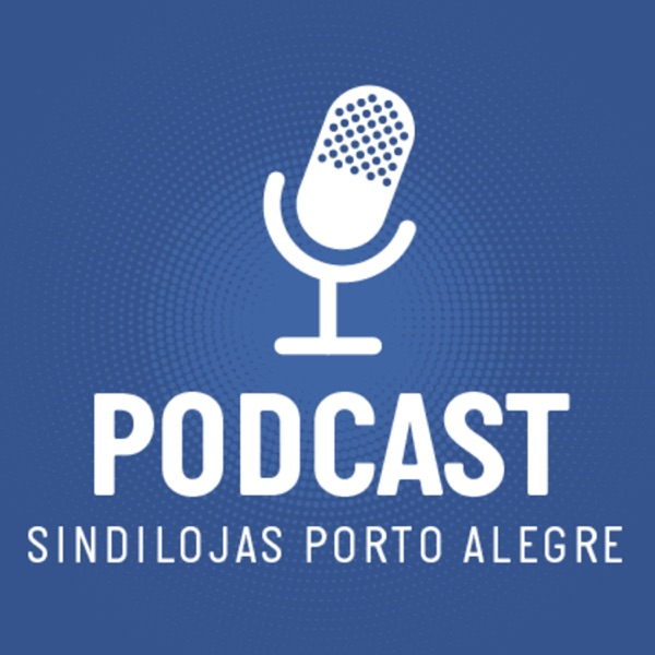 Podcast Sindilojas Porto Alegre