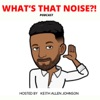 What's That Noise?! artwork