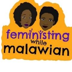 FeministingWhileMalawian