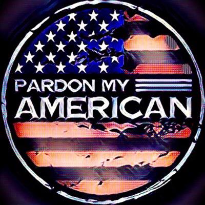 Pardon My American:Pardon My American