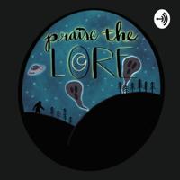 Praise the Lore podcast