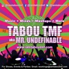Music + Mixes + Mashups + More ™ by Tabou TMF