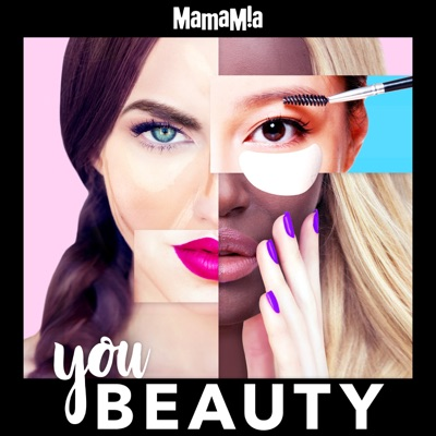 You Beauty:Mamamia Podcasts
