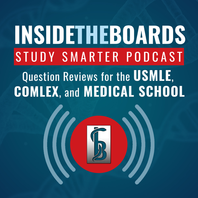 InsideTheBoards Study Smarter Podcast: Question Reviews for