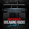 BREAKING RADIO LIVE with BeatBreaker artwork