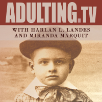 Adulting with Harlan L. Landes and Miranda Marquit podcast