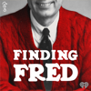 Finding Fred - iHeartRadio & Fatherly