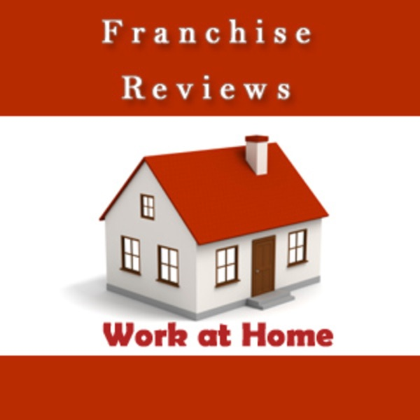 Work at Home Franchise Reviews