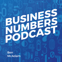 Business Numbers Podcast podcast