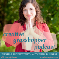 Creative Grasshopper Podcast podcast