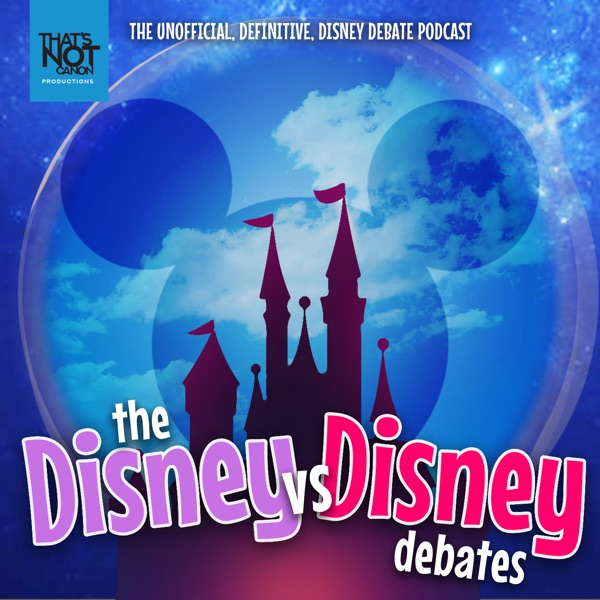 The Disney vs Disney Debates