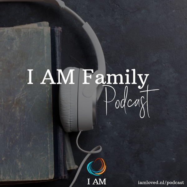 I AM Family Podcast