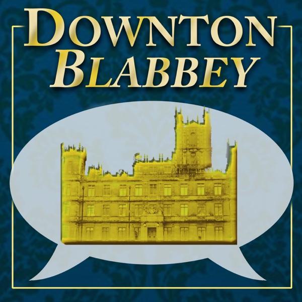 Downton Blabbey