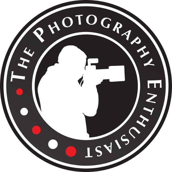 The Photography Enthusiast Podcast
