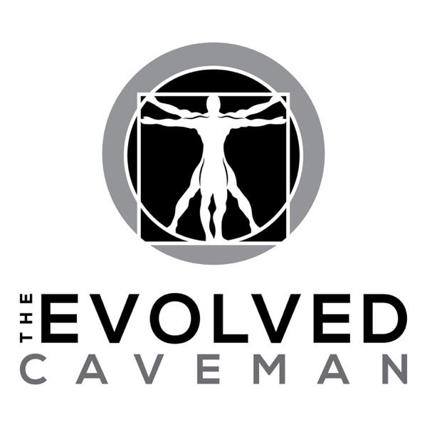 The Evolved Caveman - Coaching To Success AND Happiness