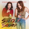 Seltzer Squad - Staying Sober In The City artwork