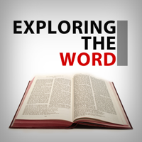 Exploring the Word podcast