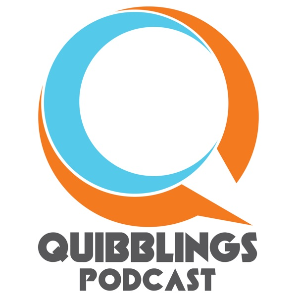 Quibblings Podcast