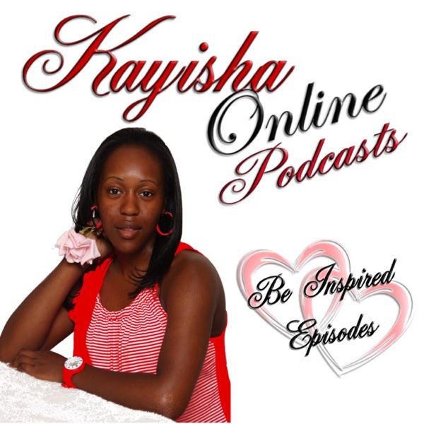 Kayisha Online Podcasts