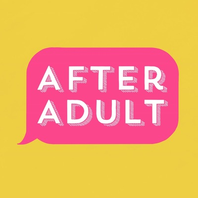 After Adult with Siri Dahl