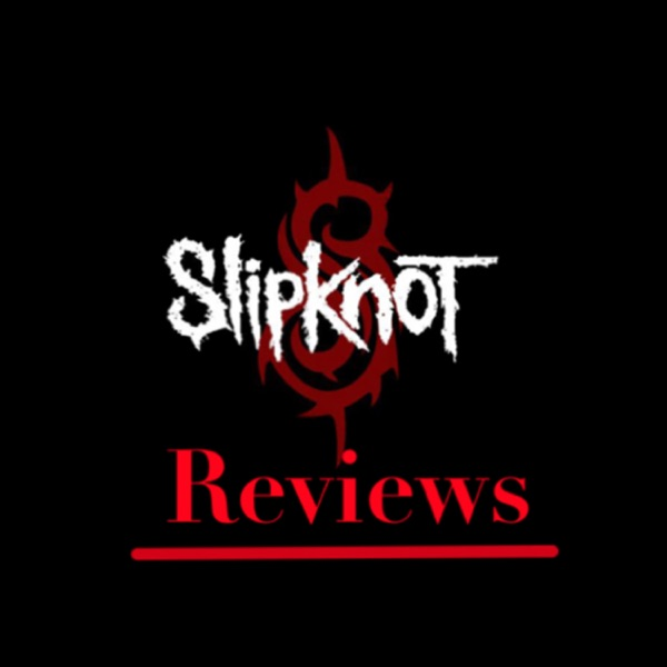 The Slipknot reviews
