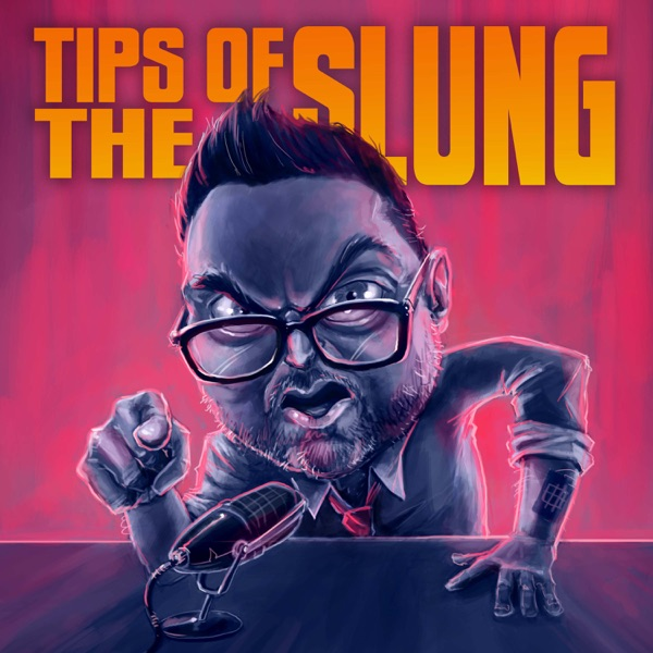 Tips Of The Slung