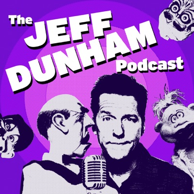 The Jeff Dunham Podcast:Jeff Dunham