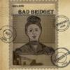 Bad Bridget artwork