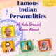 Famous Indian Personalities - All Kids Should Know About