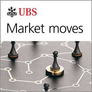 UBS On-Air: Market Moves