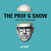 The Prof G Show with Scott Galloway - Section 4 / Westwood One Podcast Network