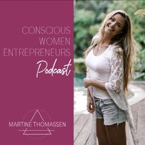 Conscious Women Entrepreneurs Podcast   Entrepreneurship + Start-up + Self development + Motivation + Sustainability + Small