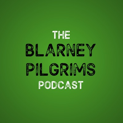 Blarney Pilgrims Irish Music Podcast