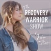 The Recovery Warrior Show