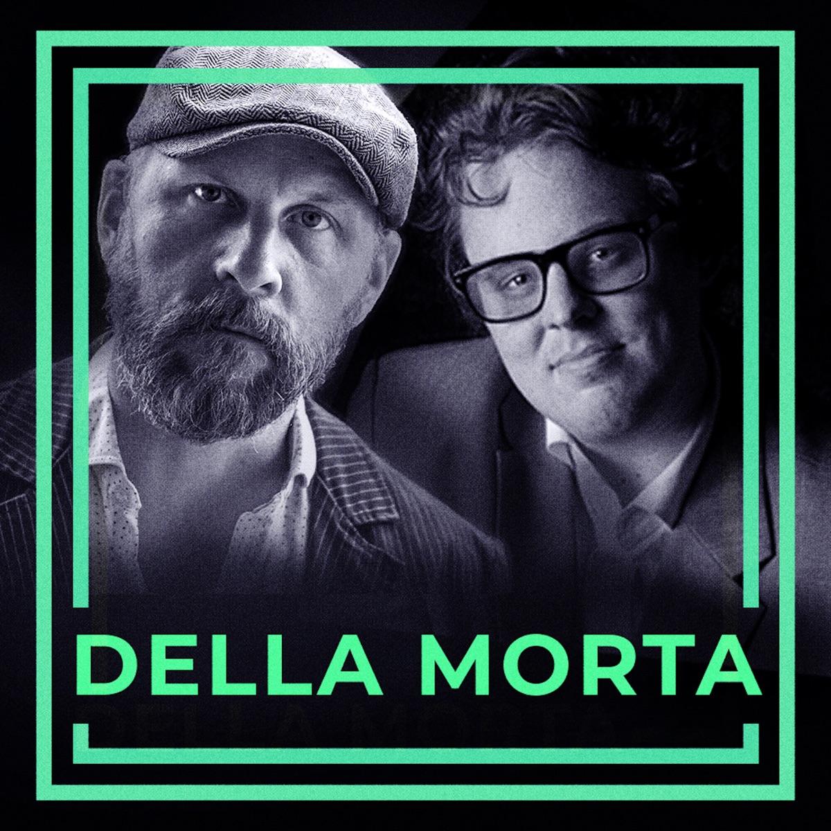 Della Morta 1 – Dramatens sämsta skådis