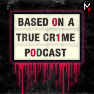 Based on a True Crime